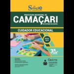 APOSTILA PREFEITURA DE CAMAÇARI - BA - 2019 - CUIDADOR EDUCACIONAL