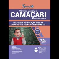 APOSTILA PREFEITURA DE CAMAÇARI - BA - 2019 - PROFESSOR DE EDUCAÇÃO BÁSICA E ANOS INICIAIS DO ENSINO FUNDAMENTAL