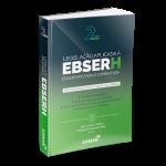 Legislação Aplicada à EBSERH Esquematizada e Comentada - 2ª Edição