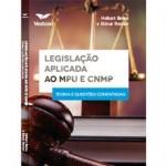 Livro Legislação Aplicada ao MPU e CNMP