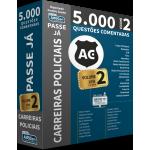 Passe Já - 5.000 questões - Carreiras Policiais - Volume 2