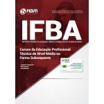 Apostila IFBA 2018 - Cursos da Educação Profissional Técnica de Nível Médio na Forma Subsequente