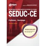 Apostila SEDUC-CE 2018 - Professor - Nível A - Especialidade: Sociologia