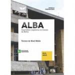 Apostila ALBA - Técnico Nível Médio