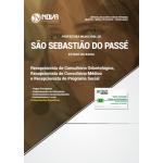 Apostila Prefeitura de São Sebastião do Passé - BA 2018 - Recepcionista (Consultório Odontológico, Consultório Médico e Programa Social)