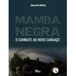 Livro Mamba Negra - Combate ao Novo Cangaço