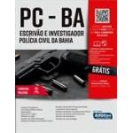 Apostila Escrivão e Investigador Polícia Civil do Estado da Bahia - PC BA