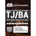 Apostila TJ-BA 2021 - Técnico Judiciário - Escrevente - Área: Judiciária