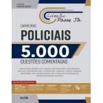 Livro Passe Já - 5.000 questões - Carreiras Policiais - 4ª Ed.