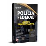 Apostila Agente Administrativo da Polícia Federal (PF)