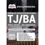 Apostila TJ-BA 2021 - Técnico Judiciário - Área: Administrativa