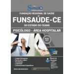 Apostila Funsaúde CE 2021 - Psicólogo - Área Hospitalar