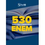 Caderno de Testes ENEM - 530 Questões Gabaritadas
