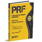 Legislação de Trânsito Comentada para PRF