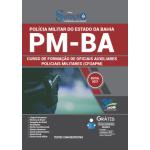 Apostila PM-BA 2021 - Curso de Formação de Oficiais Auxiliares Policiais Militares (CFO A PM)