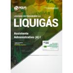 Apostila Liquigás 2018 - Assistente Administrativo (a) I