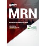 Apostila MRN-BA 2018 - Assistente Administrativo