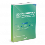 Matemática para Concursos e Residências em Saúde