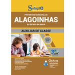Apostila Prefeitura de Alagoinhas - BA - 2019 - Auxiliar de Classe