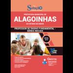 Apostila Prefeitura de Alagoinhas - BA - 2019 - Professor de Ensino Fundamental - Séries Iniciais