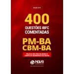 Livro de Teste PM-BA 2019 - 400 Questões Comentadas
