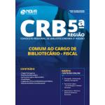 Apostila CRB-5 2019 - Comum ao Cargo de Bibliotecário - Fiscal