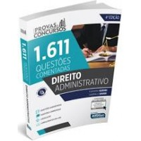 Série Provas & Concursos - Direito Administrativo 4ª Ed.