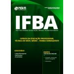 Apostila IFBA 2019 - Cursos da Educação Profissional Técnica de Nível Médio - Forma Subsequente