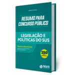 Resumos para Concurso Público - Legislação e Políticas do SUS