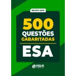 Caderno de Questões ESA 2020 - 500 Questões Gabaritadas