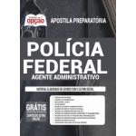 Apostila Polícia Federal (PF) 2020 - Agente Administrativo