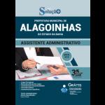 Apostila Prefeitura de Alagoinhas - BA - 2019 - Assistente Administrativo