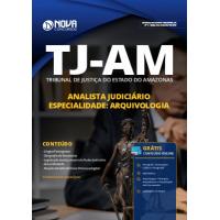 Apostila TJ-AM 2019 - Analista Judiciário - Especialidade: Arquivologia