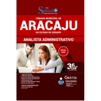 Apostila Câmara Municipal de Aracaju - SE 2020 - Analista Administrativo