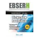 Apostila EBSERH 2019 - Técnico em Radiologia