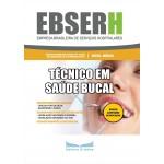 Apostila EBSERH 2019 - Técnico em Saúde Bucal