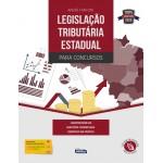 Legislação Tributária Estadual para Concursos