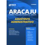 Apostila Câmara de Aracaju - SE 2020 - Assistente Administrativo