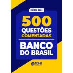 Caderno de Questões Banco do Brasil 2020 - 500 Questões Comentadas