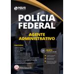 Apostila Agente Administrativo da Polícia Federal (PF) 2020