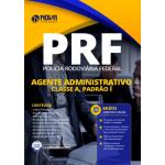 Apostila PRF 2020 - Agente Administrativo - Classe A, Padrão I