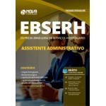 Apostila EBSERH 2019 - Assistente Administrativo