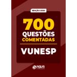 700 Questões VUNESP - Comentadas
