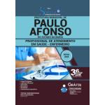 Apostila Prefeitura de Paulo Afonso - BA 2020 - Profissional de Atendimento em Saúde - Enfermagem