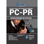 Apostila PC-PR 2020 - Investigador de Polícia