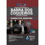 Apostila Prefeitura de Barra dos Coqueiros - SE 2020 - Guarda Civil Municipal