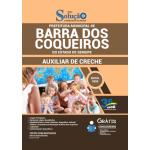 Apostila Prefeitura de Barra dos Coqueiros - SE 2020 - Auxiliar de Creche