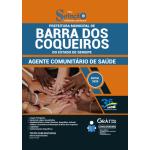 Apostila Prefeitura de Barra dos Coqueiros - SE 2020 - Agente Comunitário de Saúde