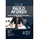 Apostila Prefeitura de Paulo Afonso - BA 2020 - Agente Administrativo Municipal - 30H e 40H