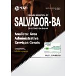 Apostila Câmara Municipal de Salvador - BA 2017 - Área Administrativa Serviços Gerais